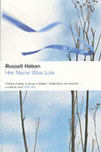 Her Name Was Lola - Russell Hoban - cover