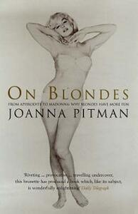 On Blondes - Joanna Pitman - cover