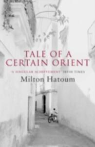 Tale of a Certain Orient - Milton Hatoum - cover