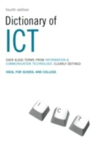Dictionary of ICT: Information and Communication Technology - Peter Collin - cover