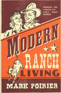 Modern Ranch Living - Mark Poirier - cover