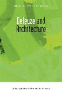 Foto Cover di Deleuze and Architecture, Libri inglese di  edito da Edinburgh University Press