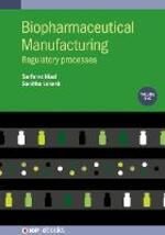Biopharmaceutical Manufacturing, Volume 1: Regulatory Processes
