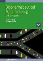 Biopharmaceutical Manufacturing, Volume 2: Unit Processes