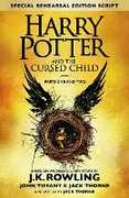 Libro in inglese Harry Potter and the Cursed Child - Parts One & Two (Special Rehearsal Edition): The Official Script Book of the Original West End Production J. K. Rowling Jack Thorne John Tiffany