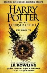 Libro inglese Harry Potter and the Cursed Child - Parts One & Two (Special Rehearsal Edition): The Official Script Book of the Original West End Production J. K. Rowling , Jack Thorne , John Tiffany