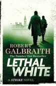Libro in inglese Lethal White Robert Galbraith
