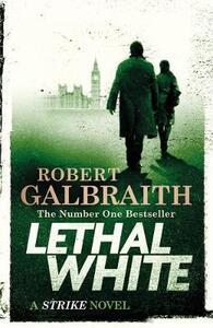 Lethal White - Robert Galbraith - cover