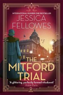 The Mitford Trial: Unity Mitford and the killing on the cruise ship - Jessica Fellowes - cover
