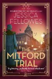 Libro in inglese The Mitford Trial: Unity Mitford and the killing on the cruise ship Jessica Fellowes
