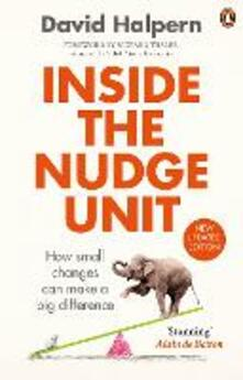 Inside the Nudge Unit: How small changes can make a big difference - David Halpern - cover