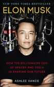 Libro in inglese Elon Musk: How the Billionaire CEO of SpaceX and Tesla is Shaping our Future Ashlee Vance
