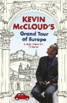 Kevin McCloud's Grand Tour of Europe - Kevin McCloud - cover