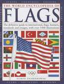 Libro in inglese The World Encyclopedia of Flags: The Definitive Guide to International Flags, Banners, Standards and Ensigns Alfred Znamierowski