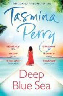 Deep Blue Sea: An irresistible journey of love, intrigue and betrayal - Tasmina Perry - cover