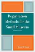 Libro in inglese Registration Methods for the Small Museum Daniel B. Reibel