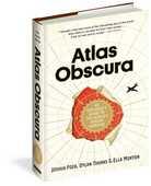 Libro in inglese Atlas Obscura Joshua Foer Ella Morton Dylan Thuras