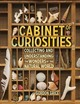 Cabinet of Curiosities: Collecting...