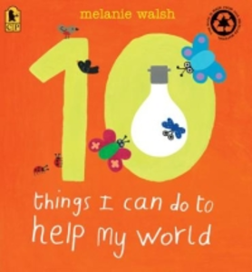 Libro in inglese 10 Things I Can Do to Help My World  - Melanie Walsh