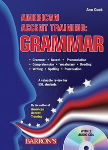 Libro in inglese American Accent Training: Grammar  - Ann Cook