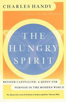 The Hungry Spirit: Purpose in the Modern World - Charles Handy - cover
