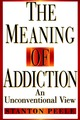 Meaning Addiction Unconv