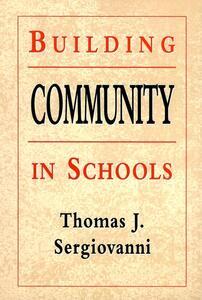 Building Community in Schools - Thomas J. Sergiovanni - cover