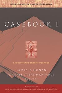 Casebook I: Faculty Employment Policies - cover