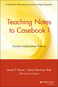 Teaching Notes to Casebook I: A Guide for Faculty and Administrators - J.P. Honan,Cheryl Sternman Rule - cover
