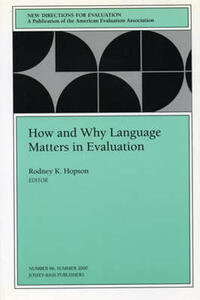 How and Why Language Matters in Evaluation: New Directions for Evaluation, Number 86 - cover