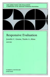 Responsive Evaluation: New Directions for Evaluation, Number 92 - cover