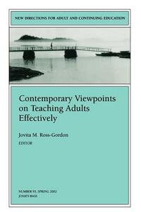 Contemporary Viewpoints on Teaching Adults Effectively: New Directions for Adult and Continuing Education, Number 93 - cover