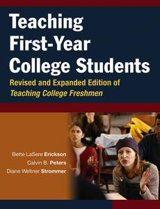 Teaching First-Year College Students - Bette LaSere Erickson,Calvin B. Peters,Diane Weltner Strommer - cover