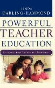 Powerful Teacher Education: Lessons from Exemplary Programs - Linda Darling-Hammond - cover