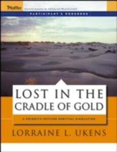 The Cradle of Gold: A Priority-setting Survival Simulation - Lorraine L. Ukens - cover