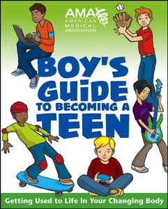 American Medical Association Boy's Guide to Becoming a Teen - American Medical Association,Kate Gruenwald Pfeifer - cover