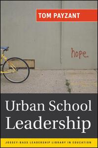 Urban School Leadership - Tom Payzant - cover