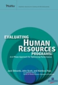 Evaluating Human Resources Programs: A 6-Phase Approach for Optimizing Performance - Jack E. Edwards,John C. Scott,Nambury S. Raju - cover