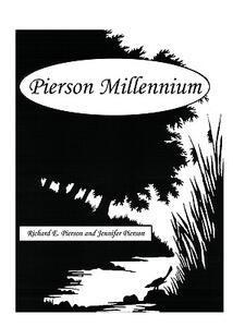 Pierson Millennium - Richard E Pierson,Jennifer Pierson - cover