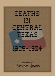 Deaths in Central Texas, 1925-1934 - Monyene Stearns,Pat Fehler - cover