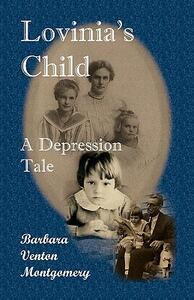 Lovinia's Child: A Depression Tale - Barbara Venton Montgomery - cover