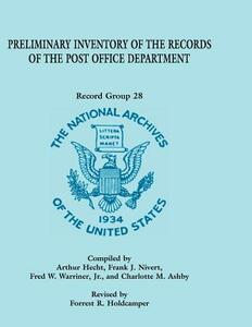 Preliminary Inventory of the Records of the Post Office Department: Record Group 28 - Forrest R Holdcamper - cover