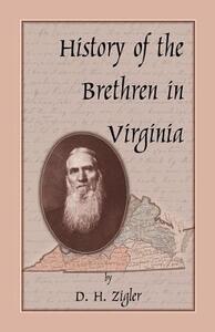 History of the Brethren in Virginia - D H Zigler - cover