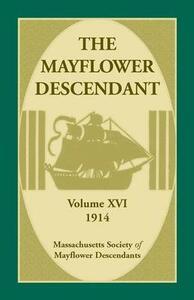 The Mayflower Descendant, Volume 16, 1914 - Mass Soc of Mayflower Descendants - cover