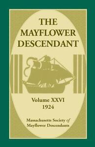 The Mayflower Descendant, Volume 26, 1924 - Mass Soc of Mayflower Descendants - cover