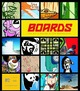 Boards: The Art and Desi