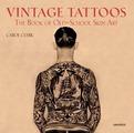Vintage Tattoos: The