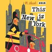 Libro in inglese This Is New York 2016 Wall Calendar M Sasek