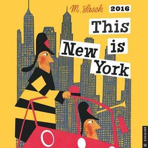 This Is New York 2016 Wall Calendar - M Sasek - cover