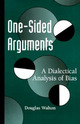 One-Sided Arguments: A Di